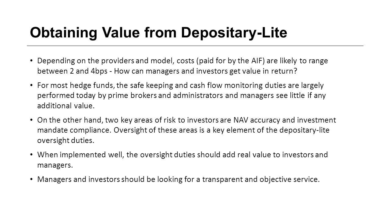 Obtaining Value from Depositary-Lite