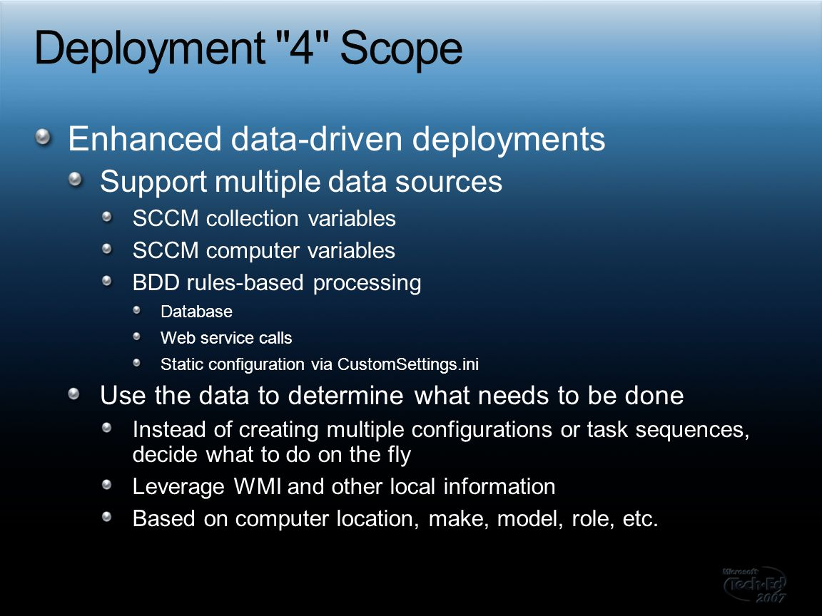 Deployment 4 Scope Enhanced data-driven deployments
