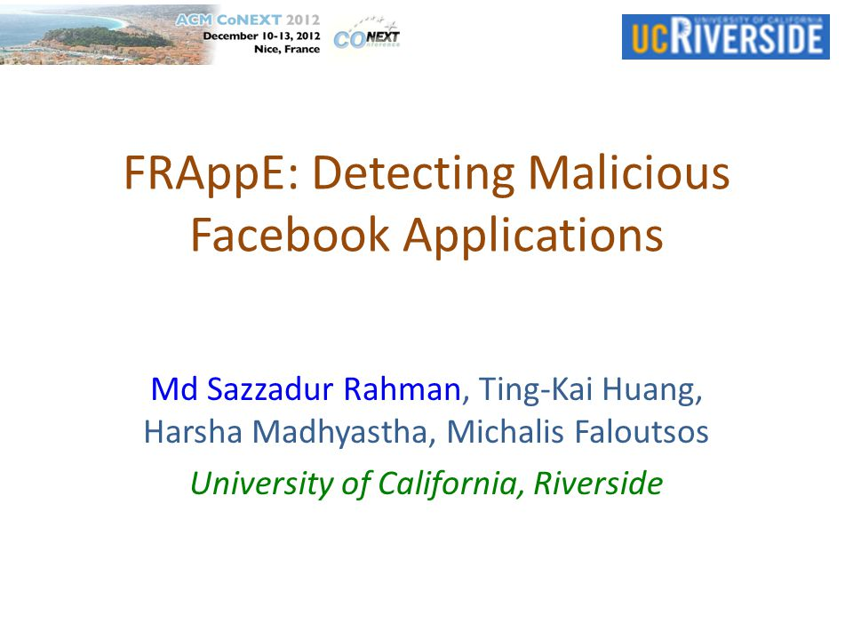 FRAppE: Detecting Malicious Facebook Applications