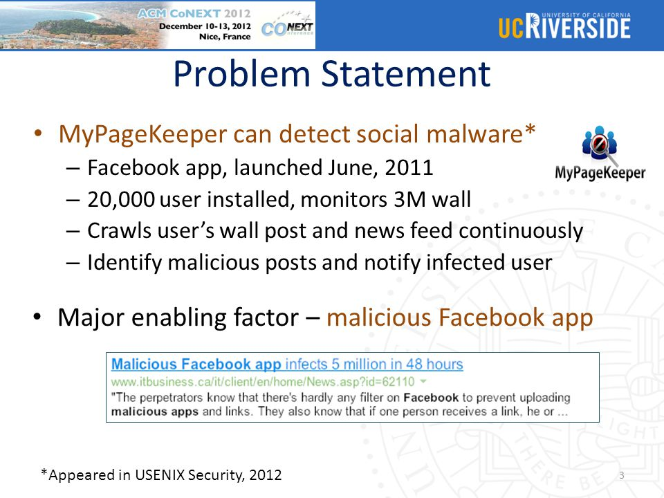 Problem Statement MyPageKeeper can detect social malware*