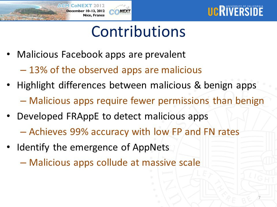 Contributions Malicious Facebook apps are prevalent