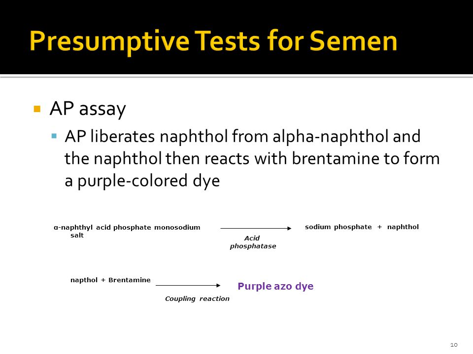 Presumptive Tests for Semen