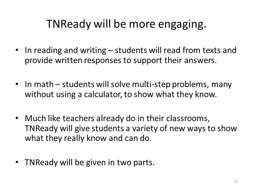 TNReady will be more engaging.