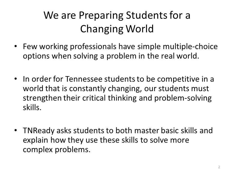 We are Preparing Students for a Changing World
