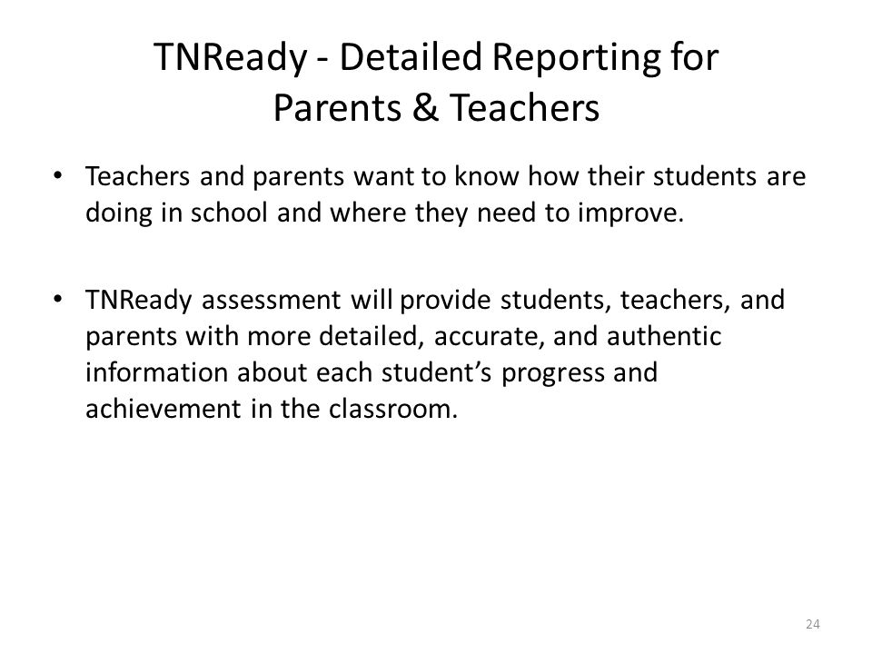 TNReady - Detailed Reporting for Parents & Teachers