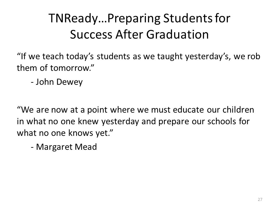 TNReady…Preparing Students for Success After Graduation