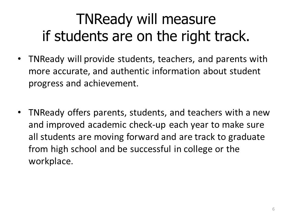 TNReady will measure if students are on the right track.