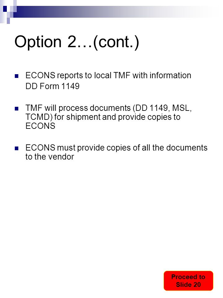 Option 2…(cont.) ECONS reports to local TMF with information