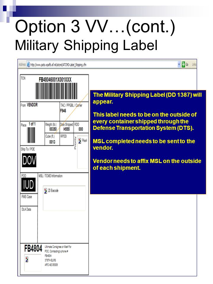 Option 3 VV…(cont.) Military Shipping Label