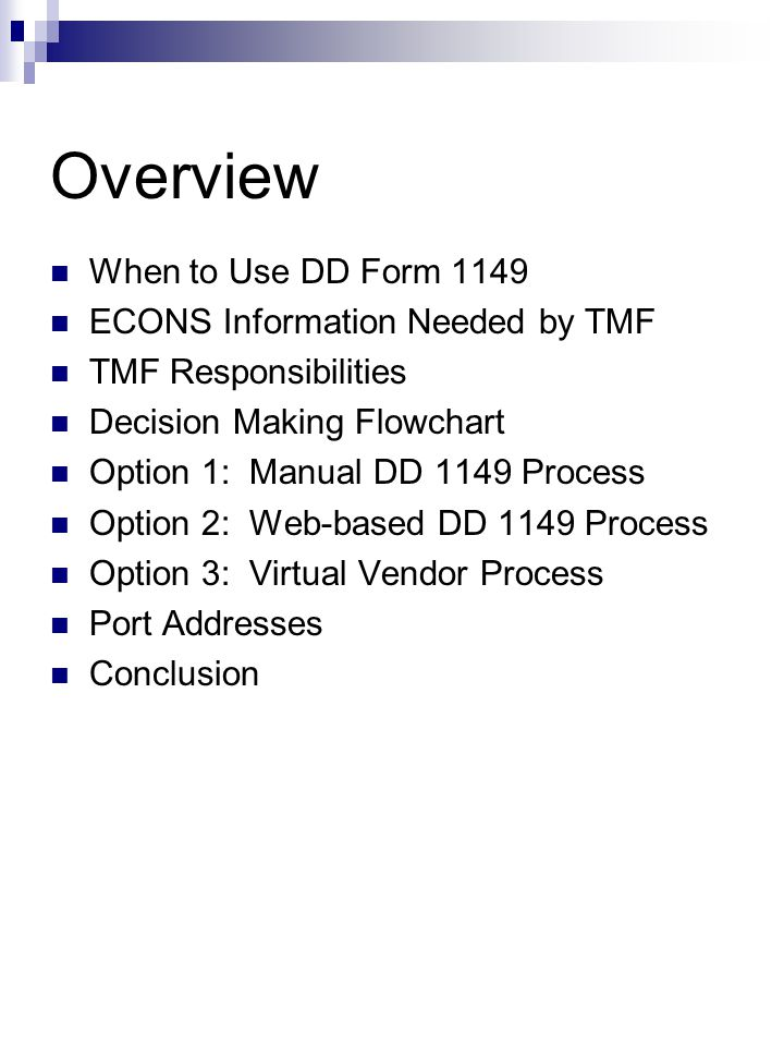 Overview When to Use DD Form 1149 ECONS Information Needed by TMF