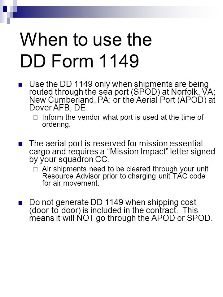 When to use the DD Form 1149