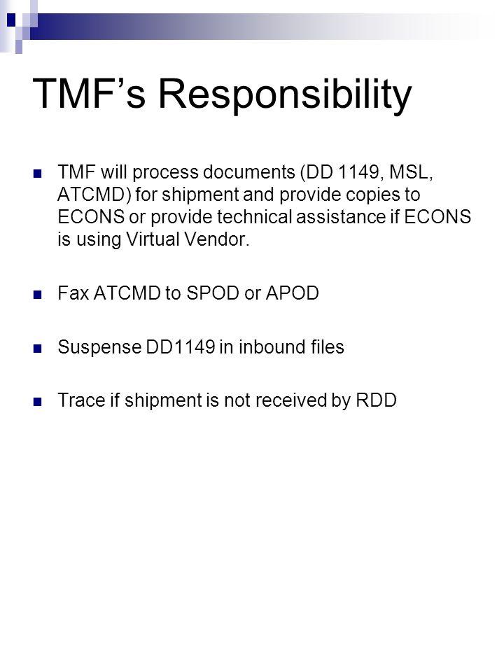 TMF's Responsibility