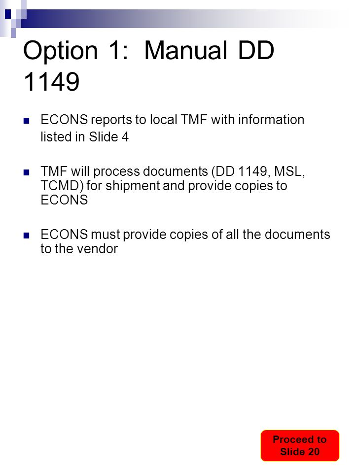 Option 1: Manual DD 1149 ECONS reports to local TMF with information