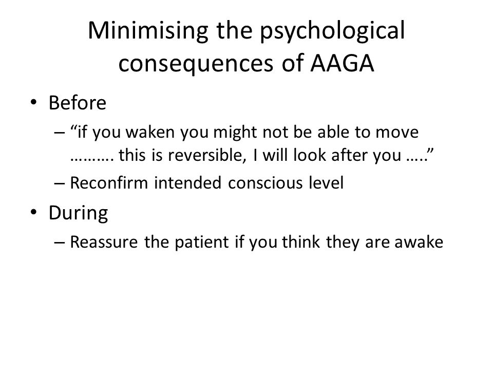 Minimising the psychological consequences of AAGA