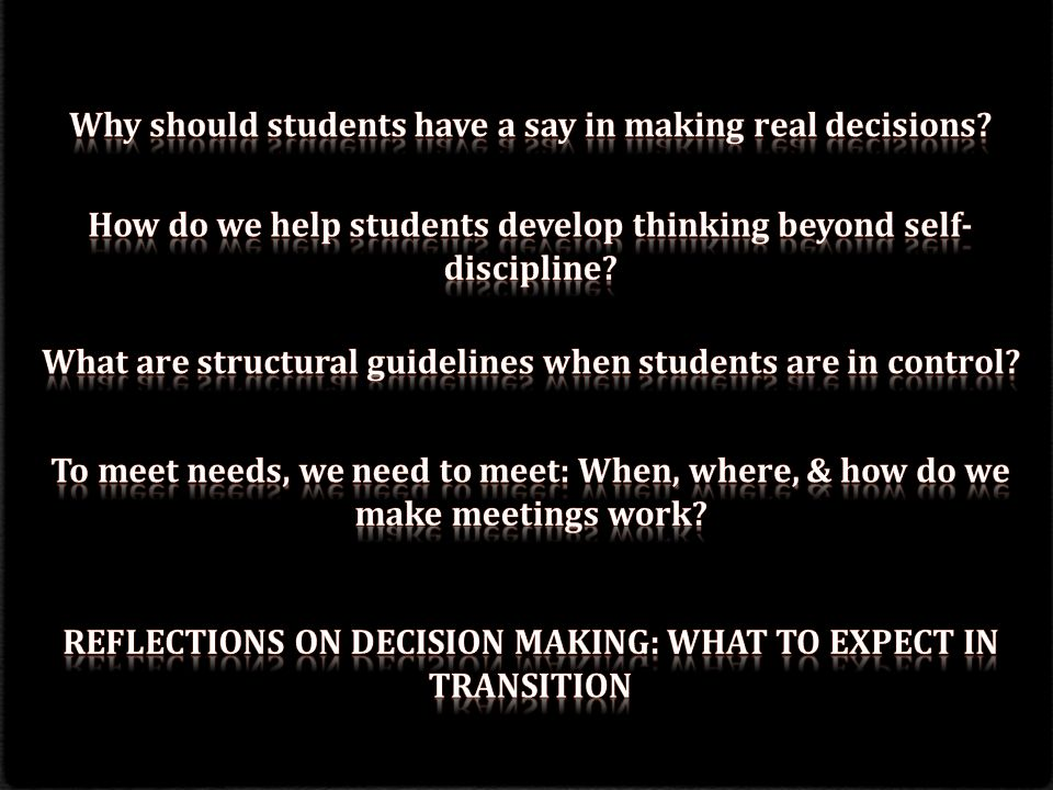 Why should students have a say in making real decisions