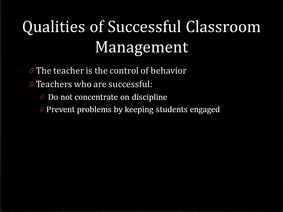 Qualities of Successful Classroom Management