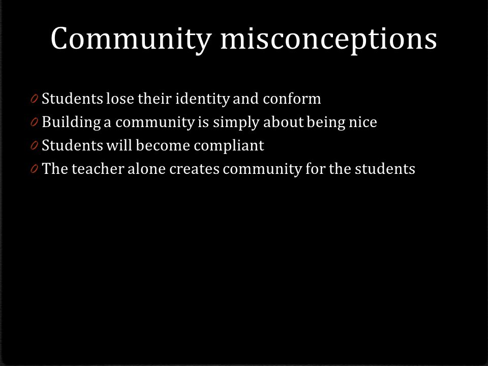 Community misconceptions