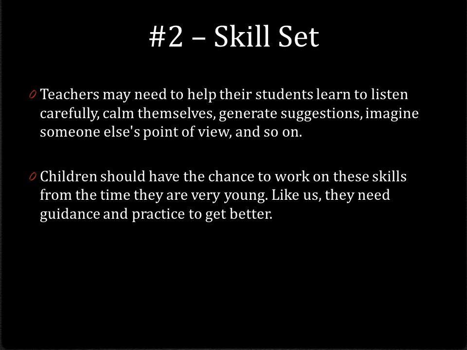#2 – Skill Set