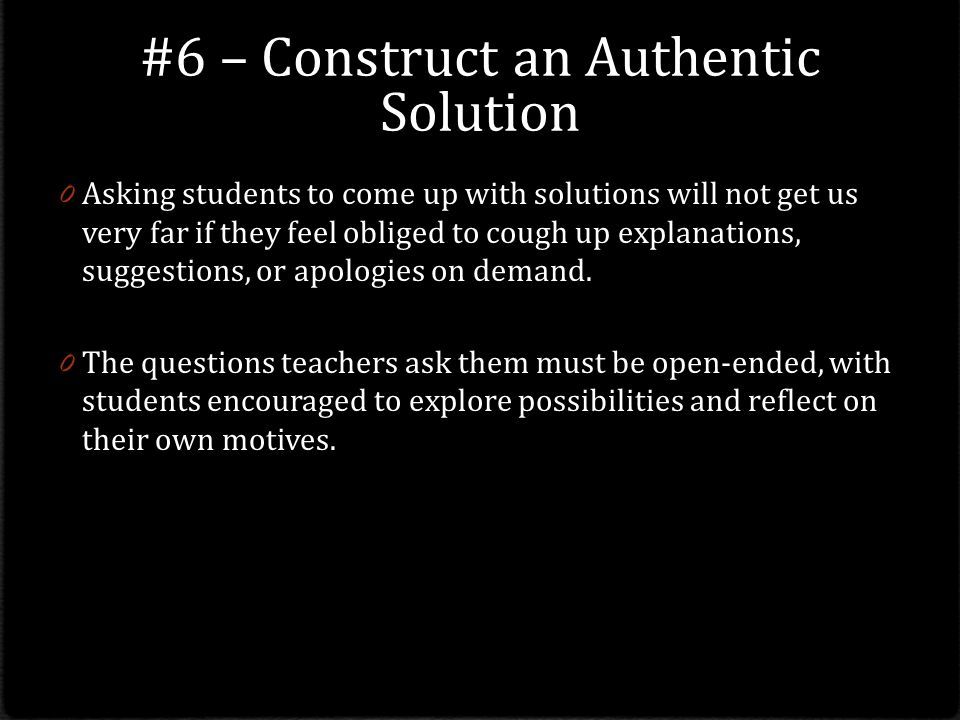 #6 – Construct an Authentic Solution