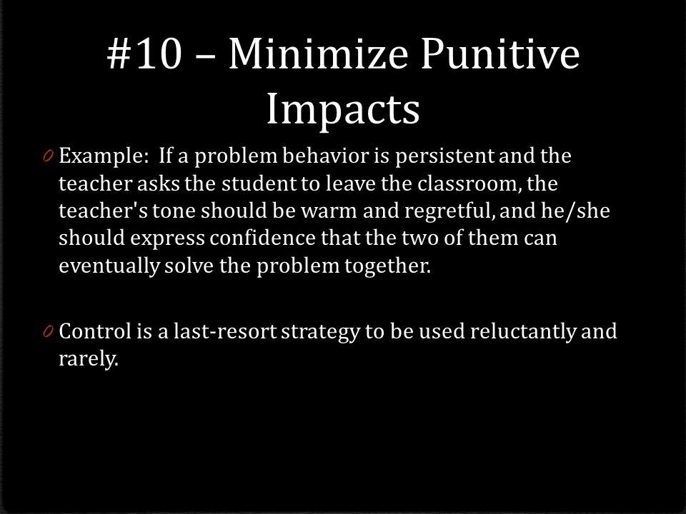 #10 – Minimize Punitive Impacts