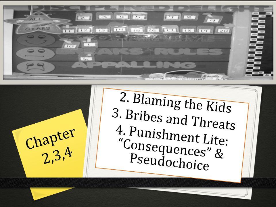 4. Punishment Lite: Consequences & Pseudochoice