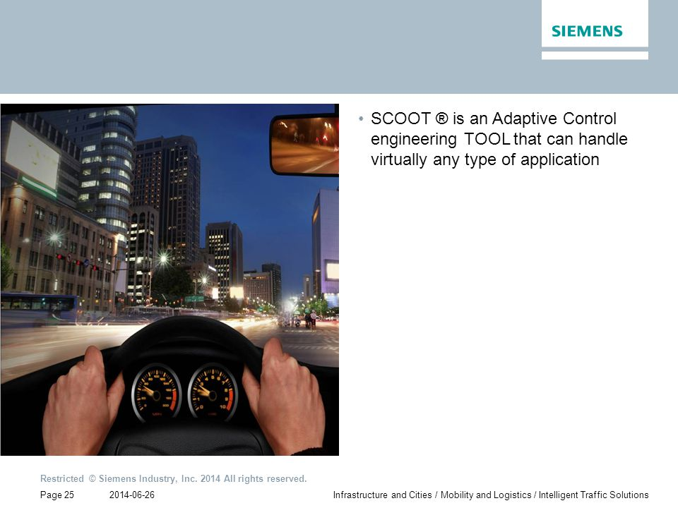 SCOOT ® is an Adaptive Control engineering TOOL that can handle virtually any type of application