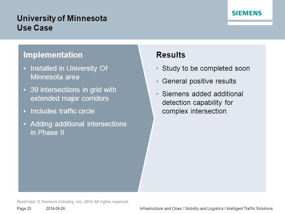 University of Minnesota Use Case