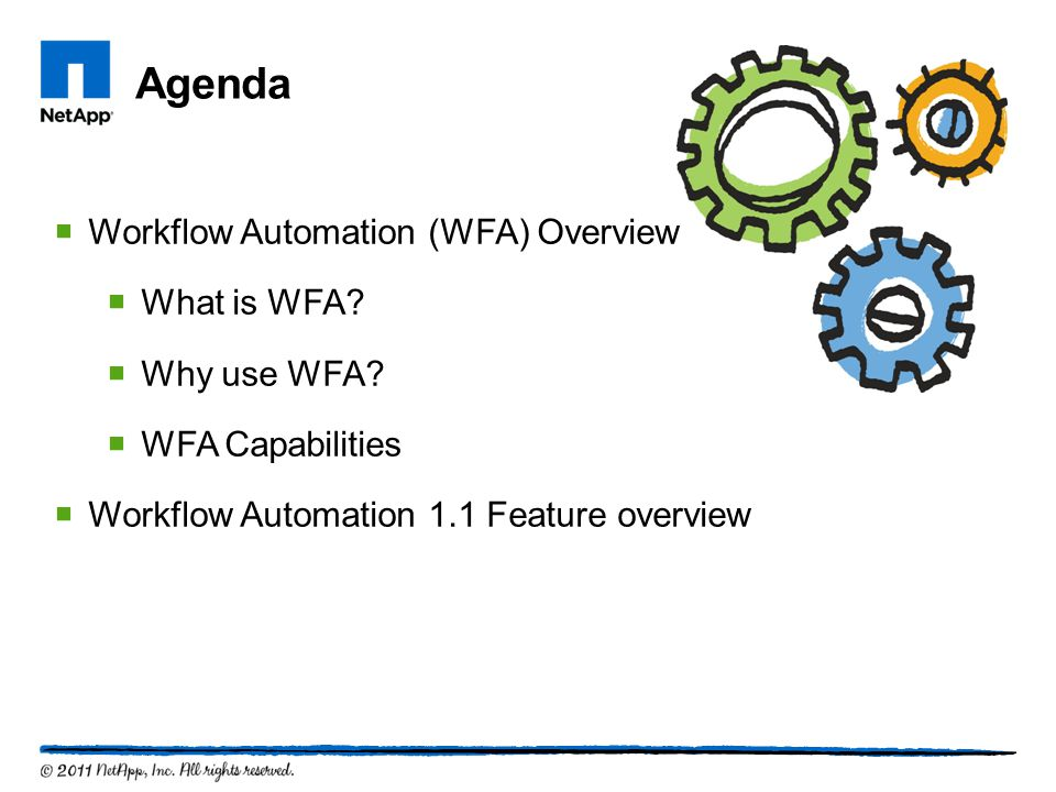 Agenda Workflow Automation (WFA) Overview What is WFA Why use WFA