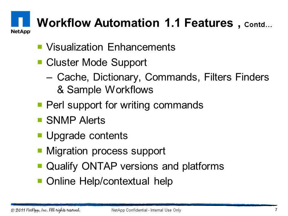 Workflow Automation 1.1 Features , Contd…