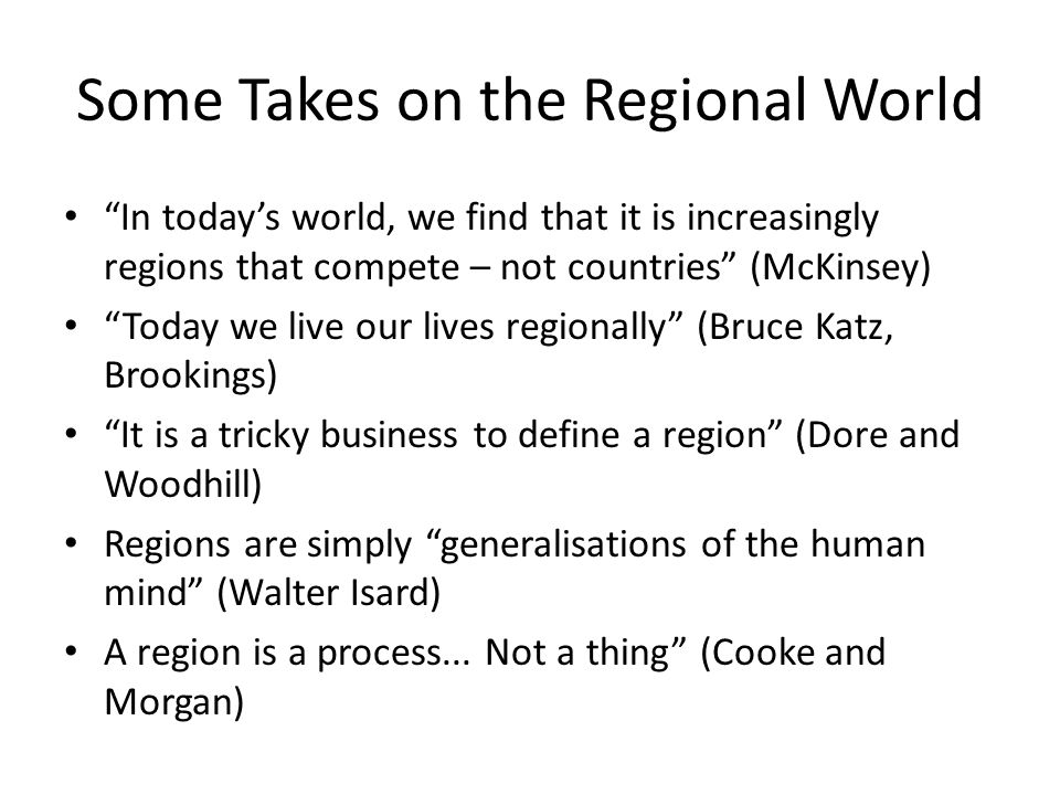 Some Takes on the Regional World