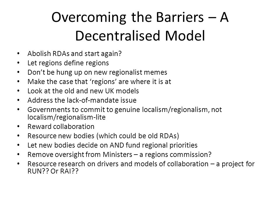 Overcoming the Barriers – A Decentralised Model
