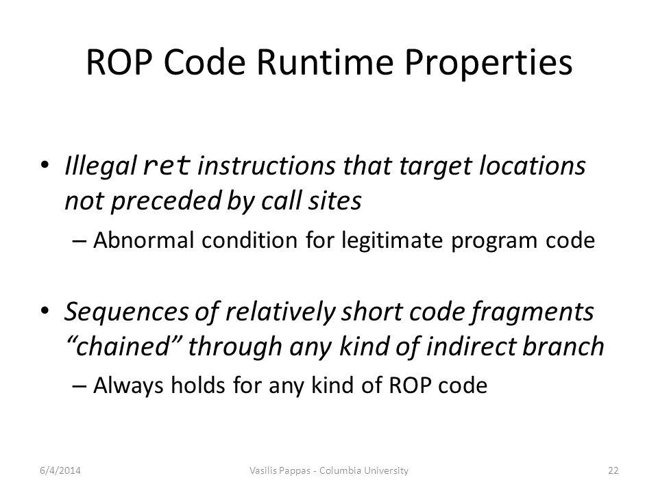 ROP Code Runtime Properties