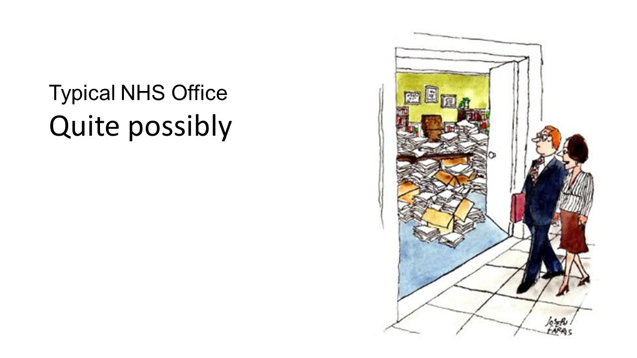 Typical NHS Office Quite possibly