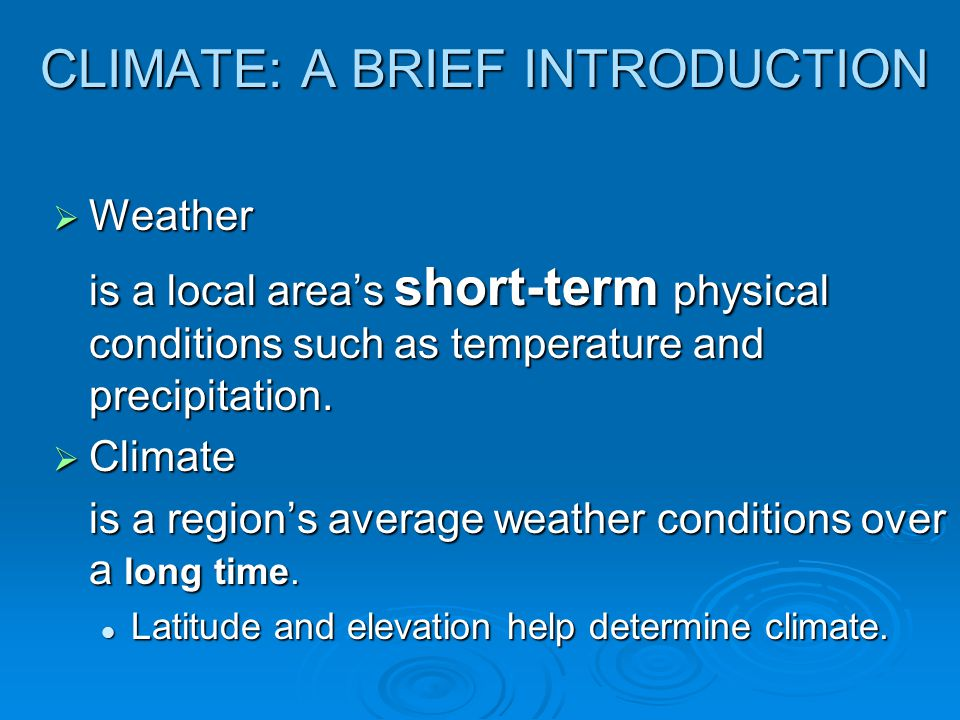 CLIMATE: A BRIEF INTRODUCTION