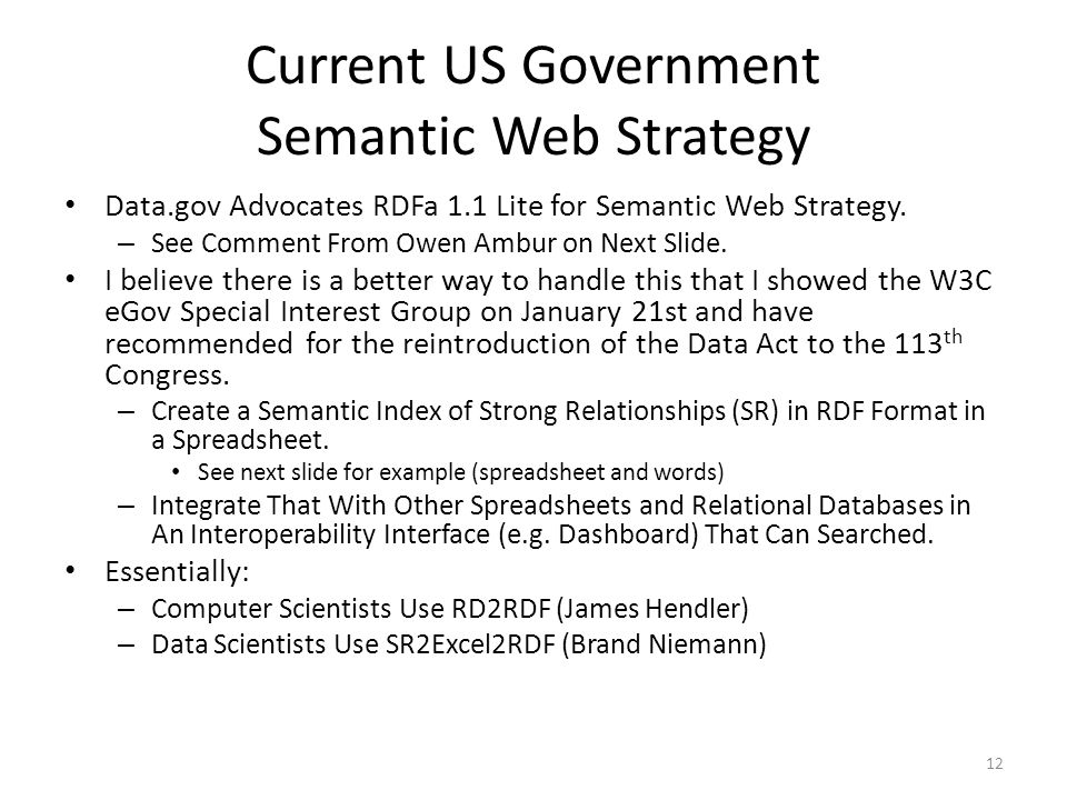 Current US Government Semantic Web Strategy