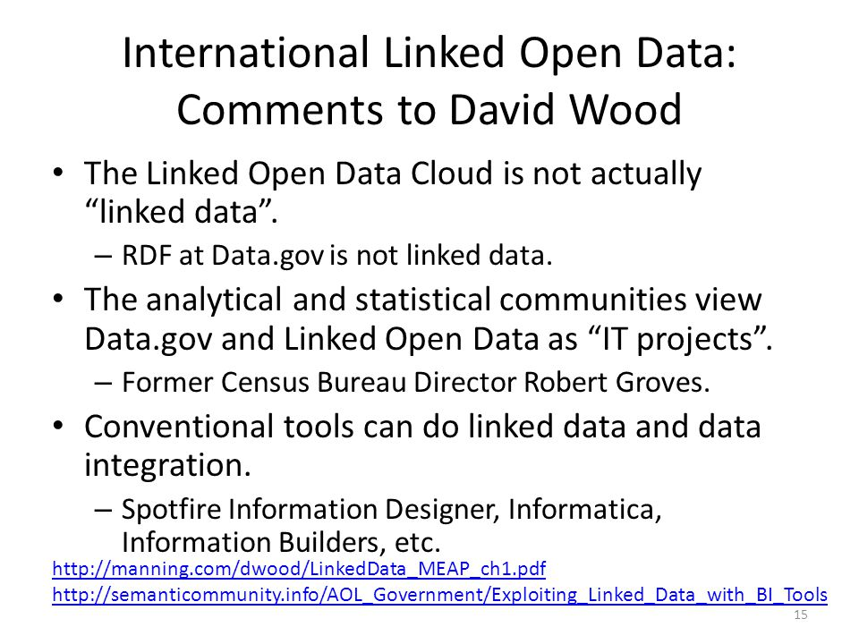 International Linked Open Data: Comments to David Wood