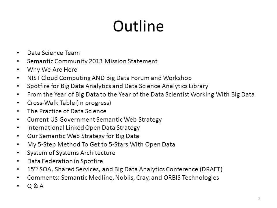 Outline Data Science Team Semantic Community 2013 Mission Statement