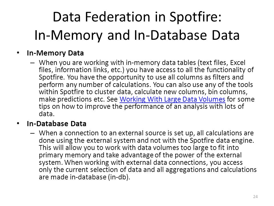 Data Federation in Spotfire: In-Memory and In-Database Data