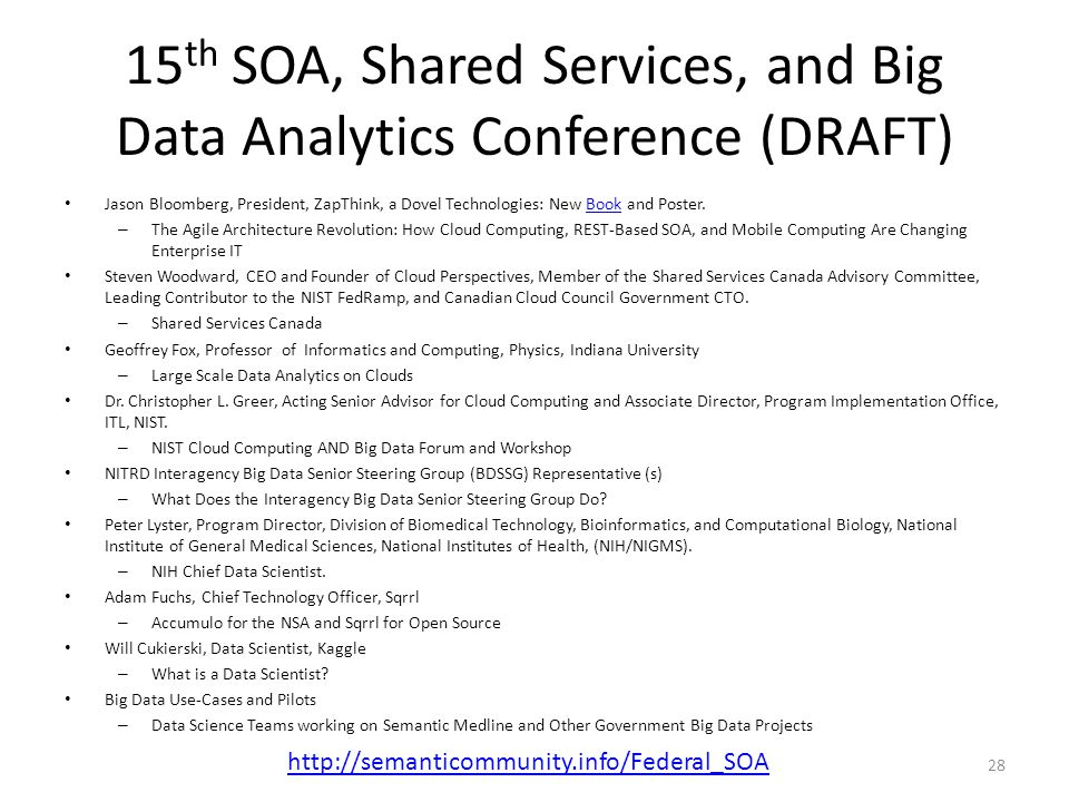 15th SOA, Shared Services, and Big Data Analytics Conference (DRAFT)