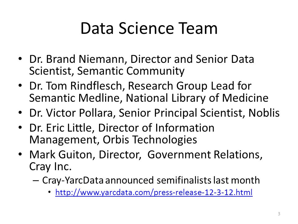 Data Science Team Dr. Brand Niemann, Director and Senior Data Scientist, Semantic Community.