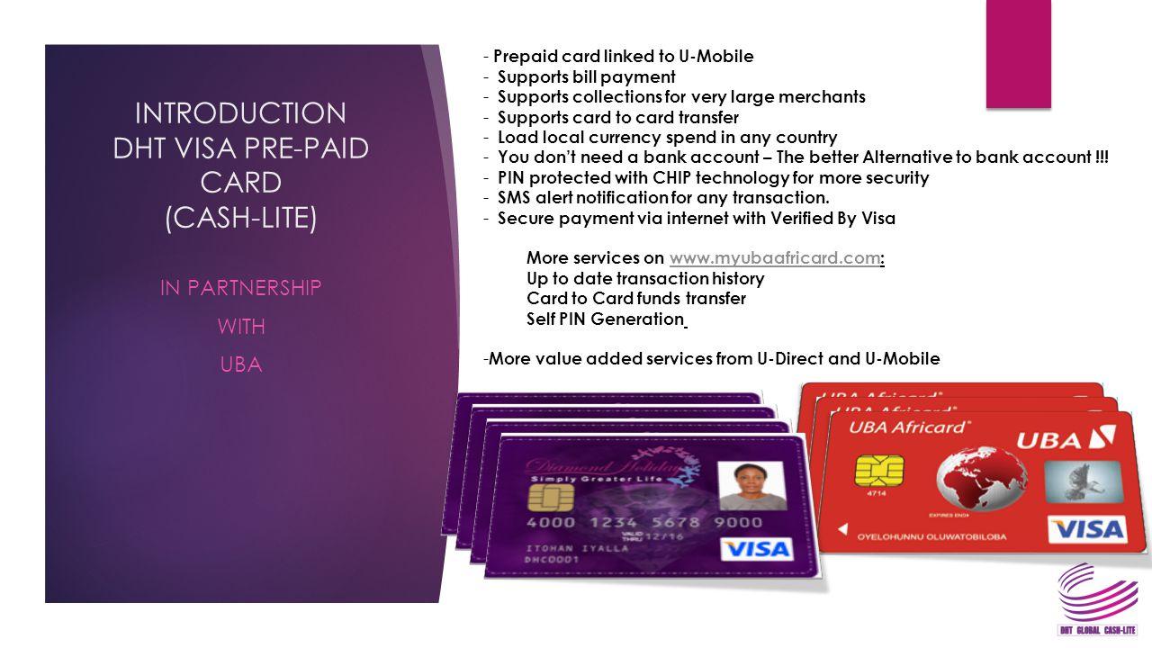 INTRODUCTION DHT VISA PRE-PAID CARD (CASH-LITE)