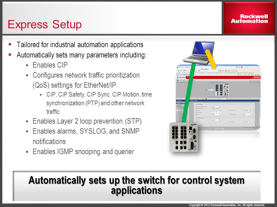 Automatically sets up the switch for control system applications