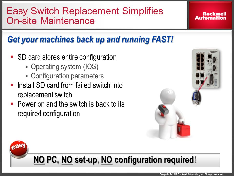 Easy Switch Replacement Simplifies On-site Maintenance