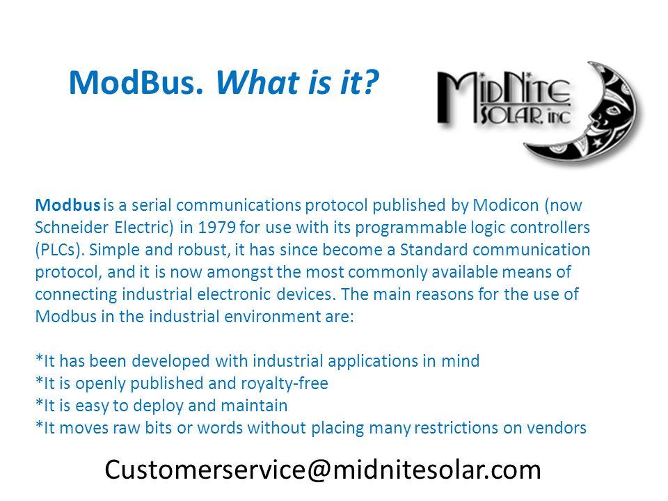 ModBus. What is it Customerservice@midnitesolar.com