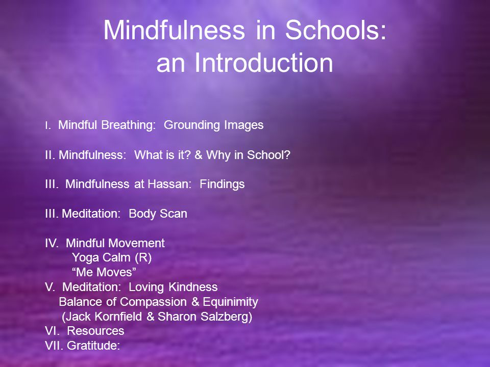 Mindfulness in Schools: an Introduction