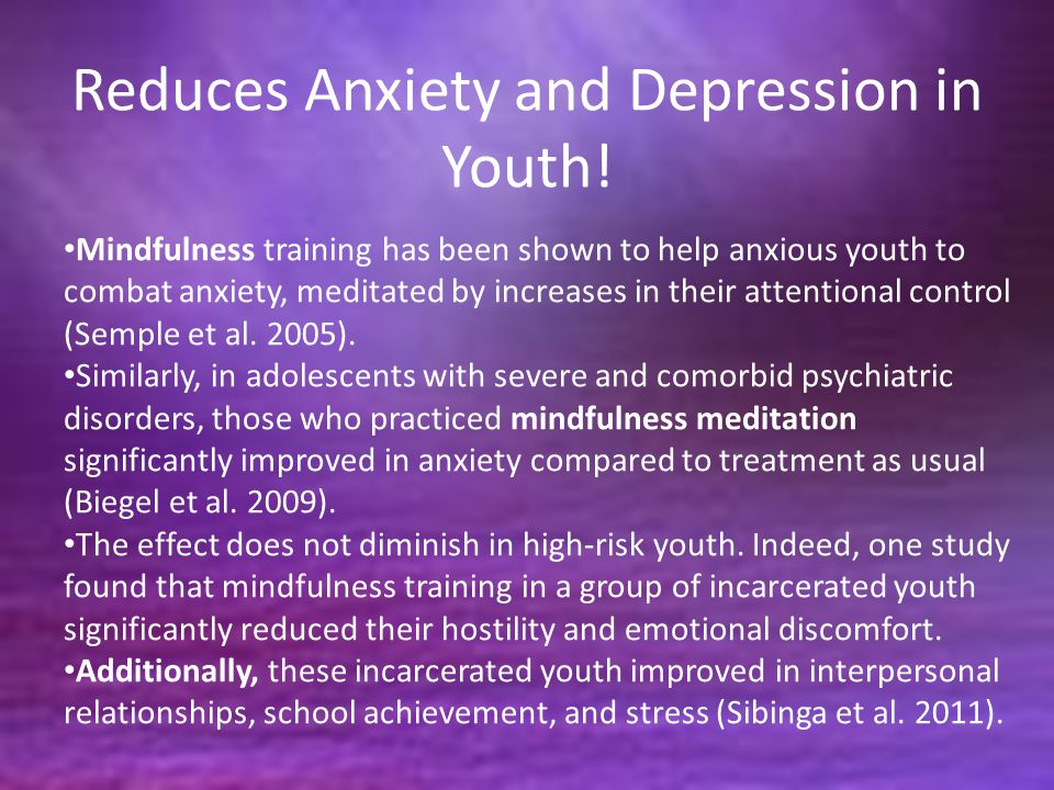 Reduces Anxiety and Depression in Youth!