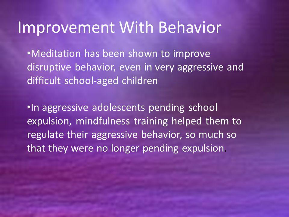 Improvement With Behavior