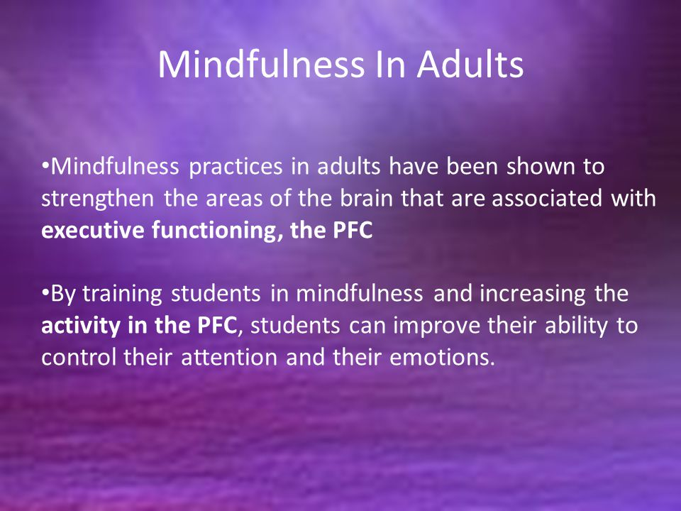 Mindfulness In Adults