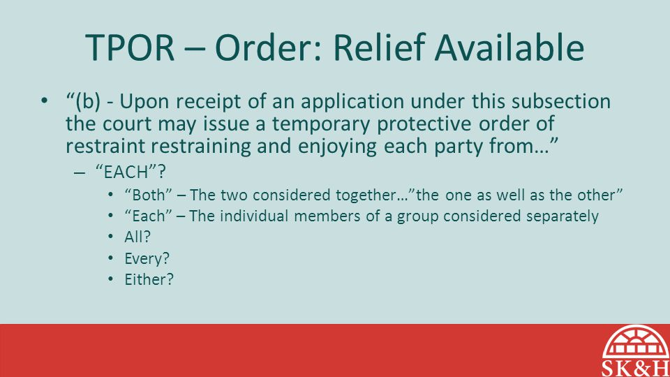 TPOR – Order: Relief Available