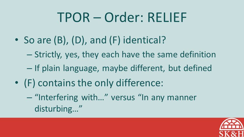 TPOR – Order: RELIEF So are (B), (D), and (F) identical
